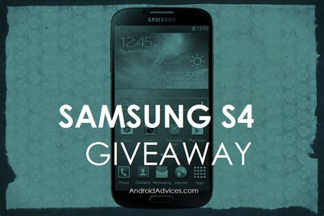 samsung galaxy note 4 giveaway international giveaway 9 samsung galaxy s4 giveaway international android advices