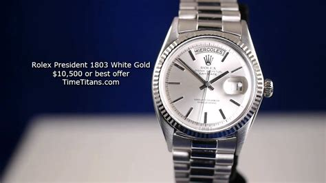 Rolex 1803 White Gold Day Date President   YouTube