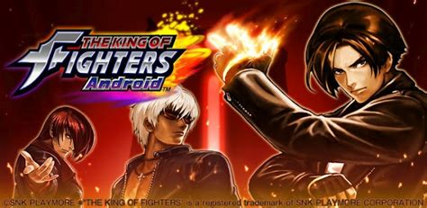 king for android the king of fighters for android now available
