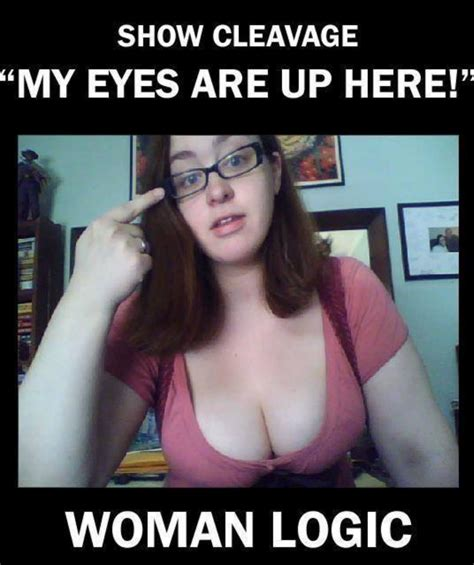 Titty Meme - woman logic