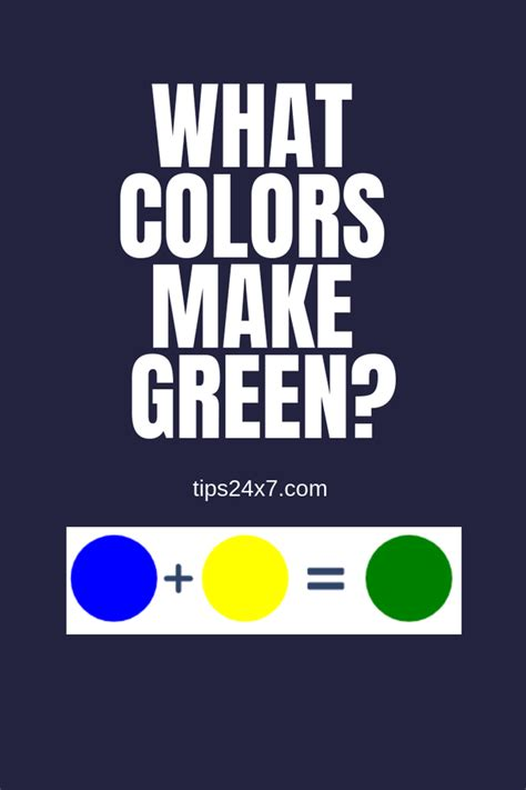 what two colors make green which two colors combine to make green quora