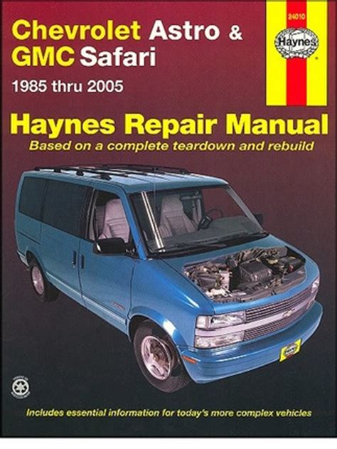 chevy astro gmc safari repair manual 1985 2005 haynes 24010