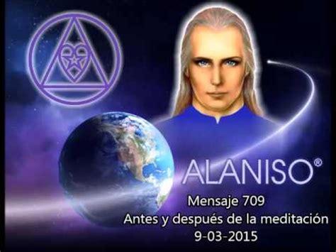 fotos de alaniso mensaje 709 antes y despu 233 s de la meditaci 243 n 9 de marzo
