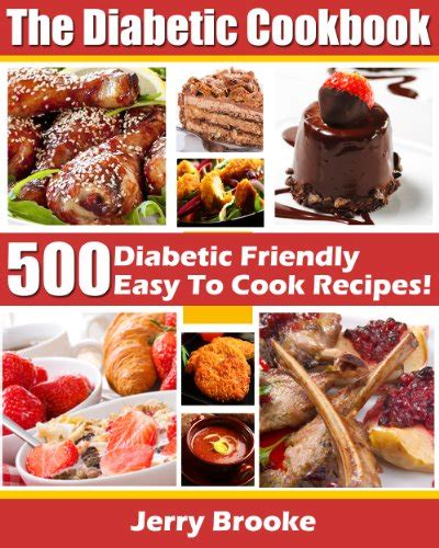 vegetarian cookbook for diabetics tasty diabetes friendly recipes books the diabetic cookbook 500 diabetic friendly easy to cook