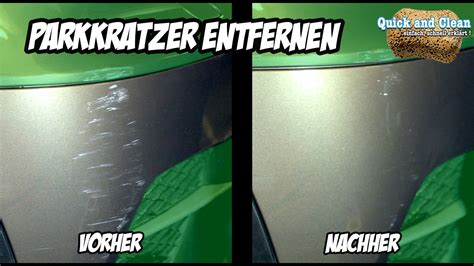 Polieren Van Auto by Anleitung Auto Polieren Park Kratzer Entfernen Mit Der