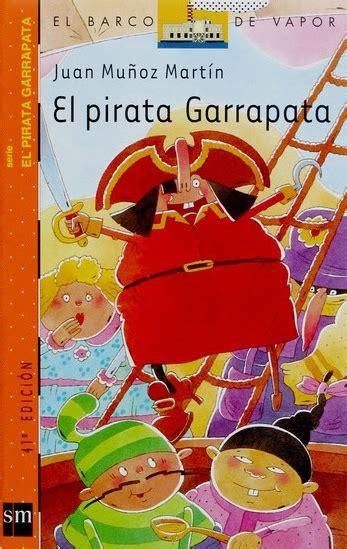 libro el pirata de las el pirata garrapata de juan mu 241 oz mart 237 n las lecturas de guillermo