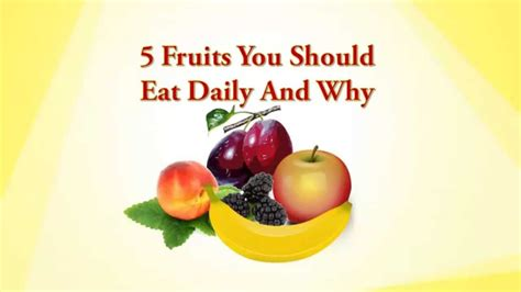 7 Berries You Should Eat by 5 Fruits You Should Eat Daily Whole Food Diet Plan