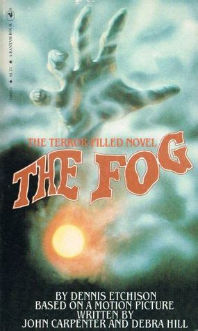 fog the biography books novelization appreciation the fog