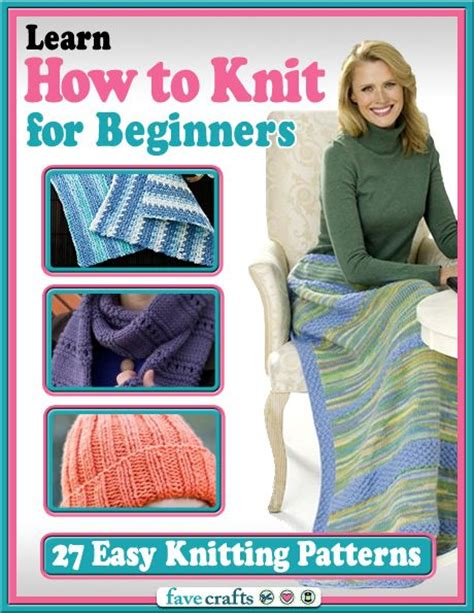 learning to knit beginners learn how to knit for beginners 27 easy knitting patterns