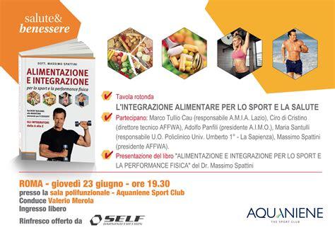 libro alimentazione 23 giugno ore 19 30 roma presentazione libro