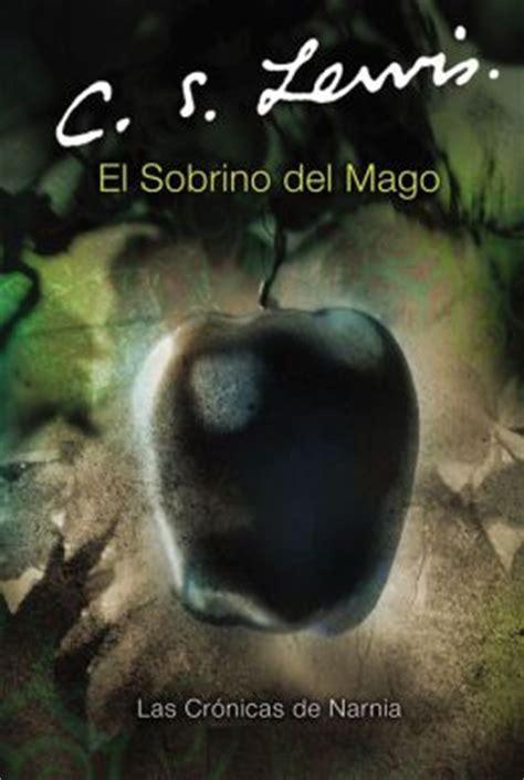 sobrino del mago el el sobrino del mago the magician s nephew by c s lewis 9780060884277 paperback barnes