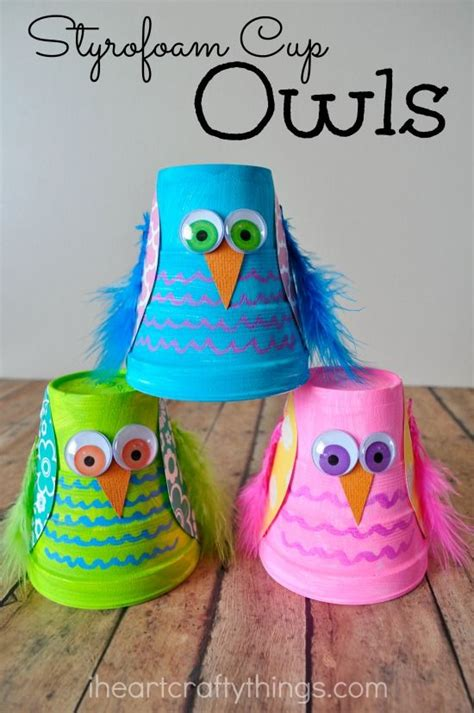 childrens craft ideas and colorful styrofoam cup owl craft cups