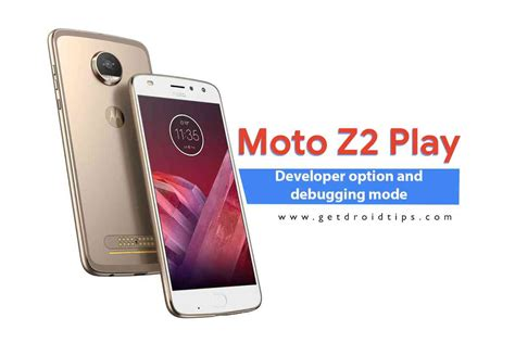 Moto Z2 Play 2018 How To Enable Developer Option And Debugging Mode On Moto