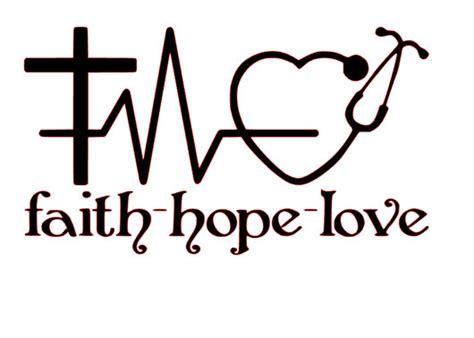 imagenes faith hope love faith hope love for nurses svg file