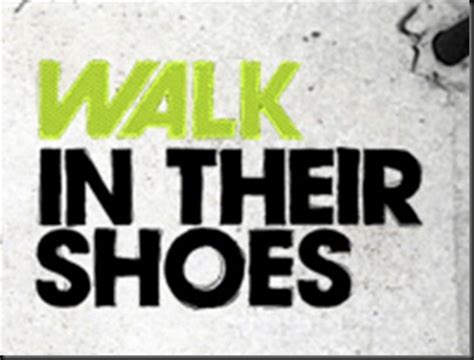walk in their shoes quotes quotesgram