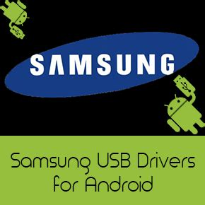 usb drivers for android samsung usb drivers for android free