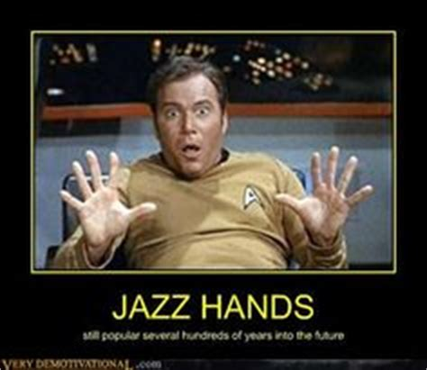 William Shatner Meme - 1000 images about show us your jazz hands on pinterest