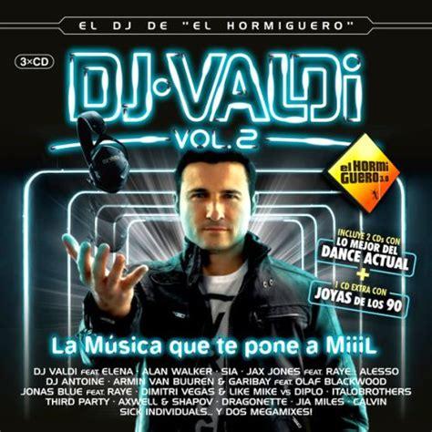 dj xavi mp3 download el dj de el hormiguero vol 2 cd2 dj valdi mp3 buy