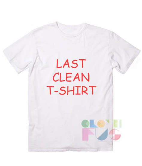 T Shirt Lasting 35 last clean t shirt sale today s s outlet t shirts