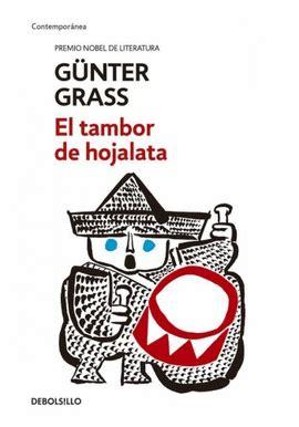 el tambor de hojalata el tambor de hojalata gunter grass libro en papel 9786073135269