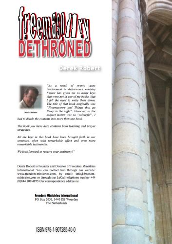 dethroned books book freemasonry dethroned by derek robert worldwide
