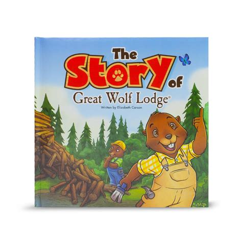 the story books the story of great wolf lodge great wolf lodge