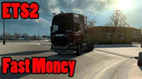 how to make euro truck simulator 2 full version ets2 how to make money fast without mods or cheats euro