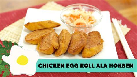 youtube membuat egg roll hokben s chicken egg roll recipe youtube
