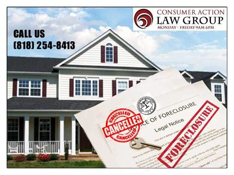 stop foreclosure sale consumer action law group