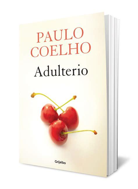 cilos10 libro el adulterio de paulo cohelo