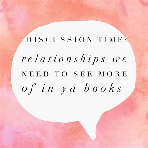We Need More And Time by Discussion Time Relationships We Need To See More Of In