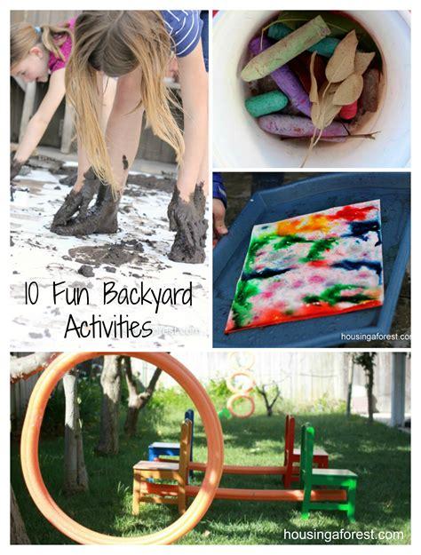 kids backyard activities 10 fun backyard activities housing a forest