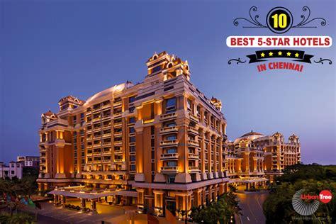 best 5 hotels in 10 best 5 hotels in chennai luxury hotels in chennai