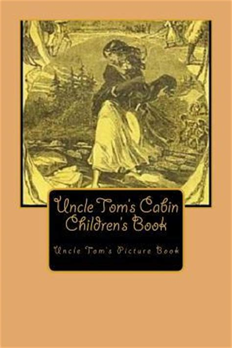 tom s cabin books tom s cabin children s book anonymous 9781500836412
