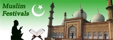 muslim festivals 2015 muslim holidays 2015 muslim