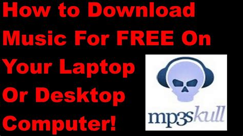 free music downloads to computer how to download music for free on your computer 2013