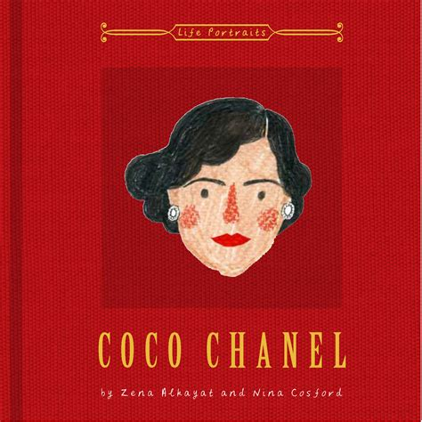 coco chanel biography book download coco chanel illustrated by nina cosford and zena alkayat