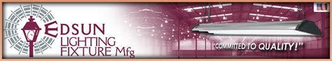 Edsun Lighting by Edsun Lighting South Florida Fluorescent Lighting Fixture Manufacturer