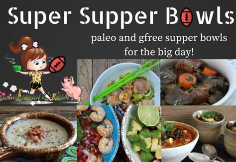 paleo recipes cavegirl cuisine paleo supper bowls paleo recipes cavegirl cuisine
