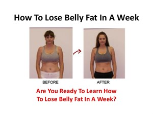 how to lose belly in a week