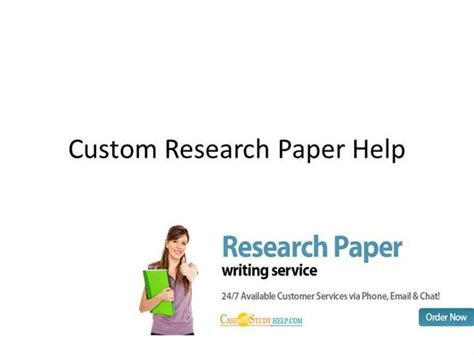 Custom Research Paper Writing by 24x7 Custom Research Papers Writing Service Authorstream
