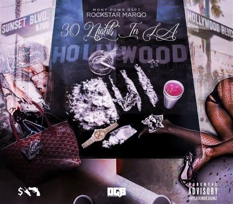 Dirty Glove Bastard Louisiana | mixtape rockstar marqo quot 30 nights in la quot dirty glove