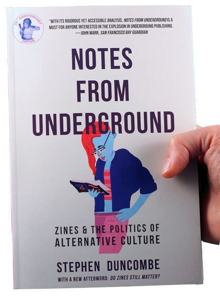 notes from underground zines and the politics of alternative culture books notes from underground zines and the politics of