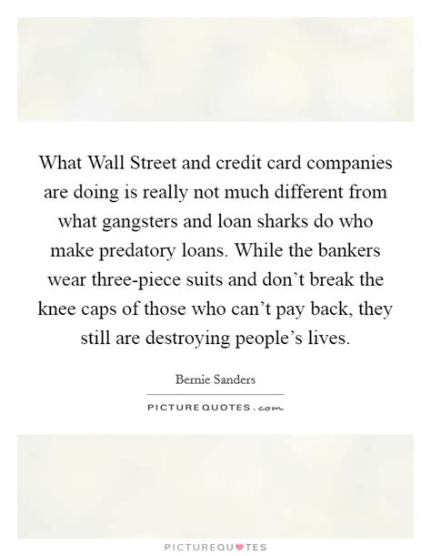 how much do credit card companies make those who destroy quotes sayings those who destroy