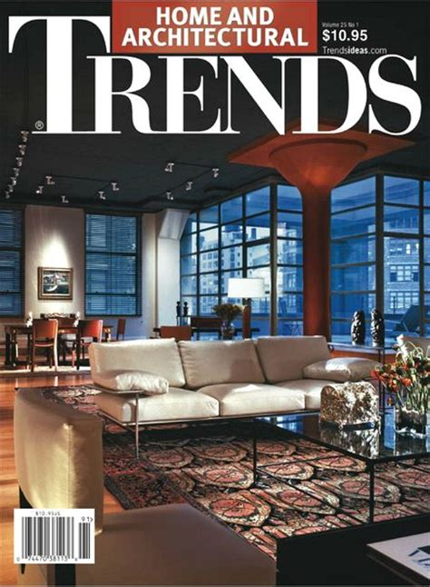 home and architectural trends download home architectural trends magazine vol 25 no 1