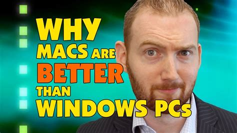 why are better why are apple macs better than windows pcs