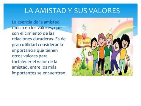 imagenes de amistad valores la amistad y sus valores la amistad y sus valores