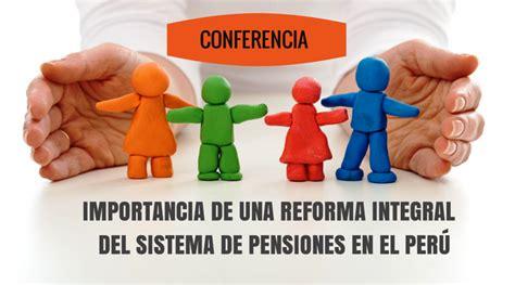 se reforma en 2016 el sistema de pensiones en mexico 191 reforma integral del sistema de pensiones en el per 250