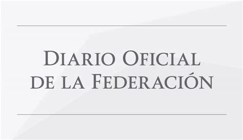 dof diario oficial de la federacin la se en el diario oficial de la federaci 243 n dof