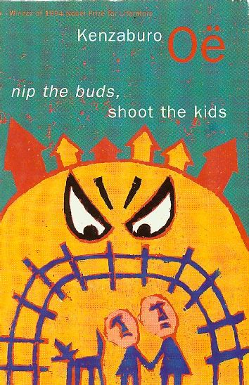 Buds Shooting Nappy Time Shooting quot nip the buds shoot the quot by kenzaburo o 235